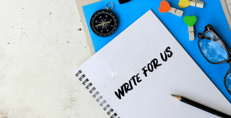 write for us: guest contributor guidelines