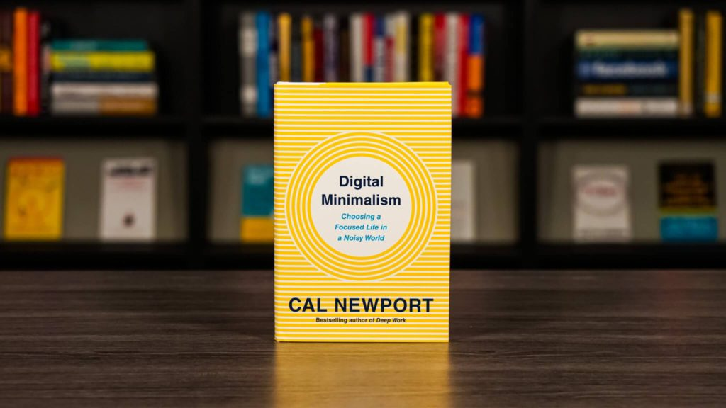 a guide to digital minimalism